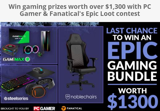 PC Gamer & Fanatical's Epic Loot Contest