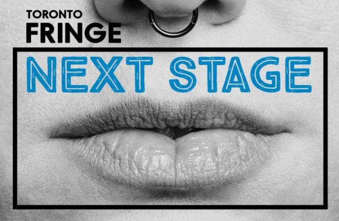 Toronto Fringe Next Stage Theatre Festival Giveaway