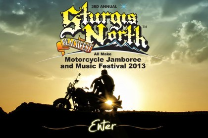 It seems the 2013 edition of the Sturgis North rally is canceled.