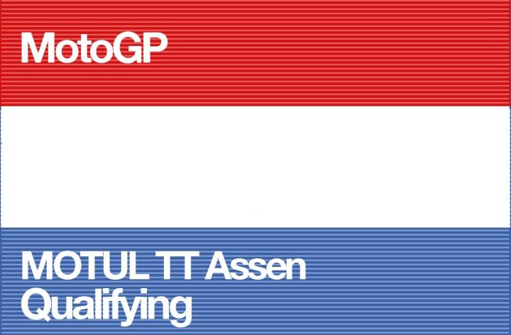 MotoGP Round 8 – Dutch TT Qualifying