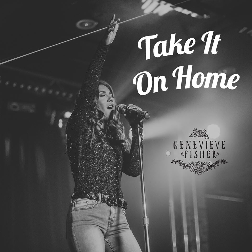 """Take It On Home"", By Genevieve Fisher, Released to Canadian Radio"