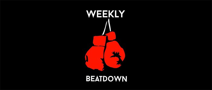 Weekly Beat Down - Mar 27 - Apr 2