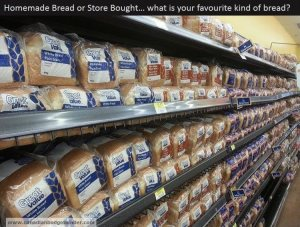 The Grocery Game Challenge Nov 25- Dec 1, 2013 #4 : How do you like your bread?
