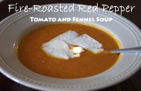 Roasted Red Pepper Tomato and Fennel Soup
