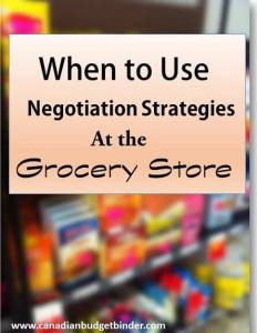 When to use Negotiation Strategies at the Grocery Store: The Grocery Game Challenge #3 May 18-24, 2015