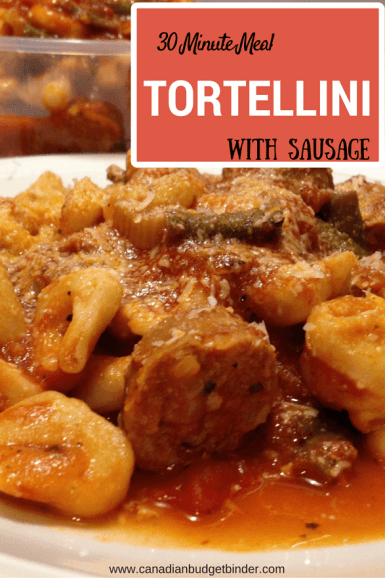 30 minute meal tortellini with sausage