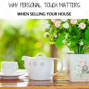 why personal touch matters when selling your house