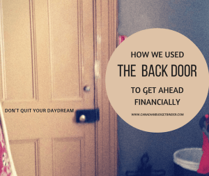 how-we-used-the-back-door-to-get-ahead-financially
