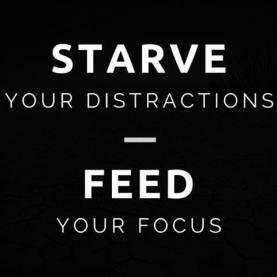 starve-your-distractions-feed-your-focus