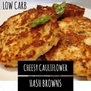 Crispy Cheesy Cauliflower Hash Browns – Low Carb