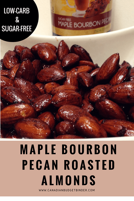 Maple Bourbon Pecan Roasted Almonds (Low-Carb) (Sugar-Free) - Canadian ...