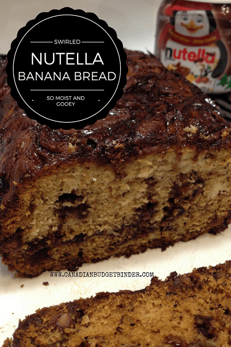 Swirled Nutella Banana Bread - Canadian Budget Binder