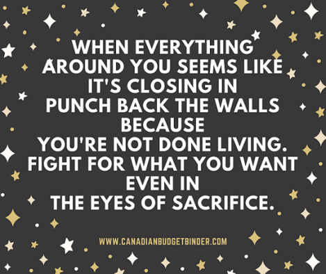 punch back the walls when everything seems like its closing in on you