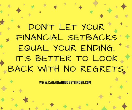 Dont let your financial set backs equal your ending. v2