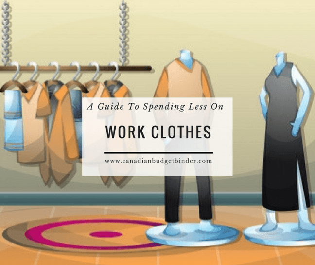 a guide to spending less on work clothes