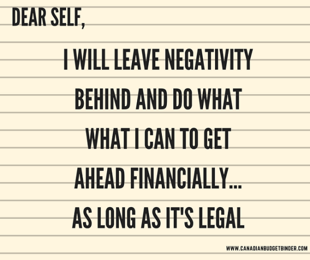 DO WHAT YOU CAN TO GET AHEAD FINANCIALLY AS LONG AS IT'S LEGAL