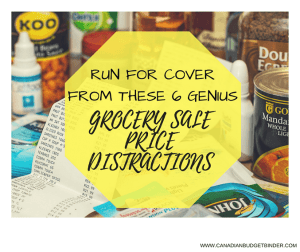 Ditch These 6 Genius Grocery Sale Price Distractions : The Grocery Game Challenge 2017 #1 July 31-Aug 6