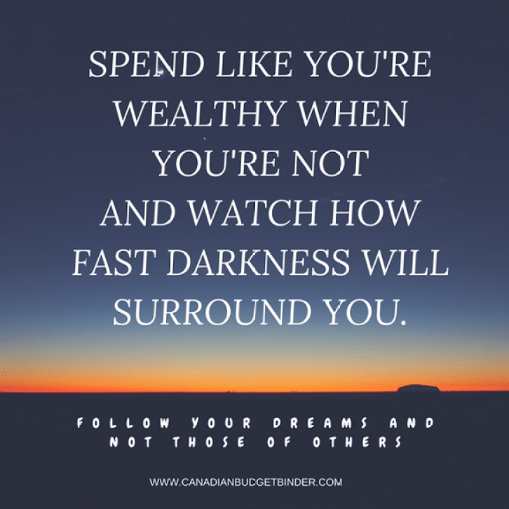 spend like you're wealthy when you are not