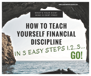 how to teach yourself financial discipline