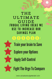 The Ultimate Guide Frugal Living Ideas we use to increase our savings plan
