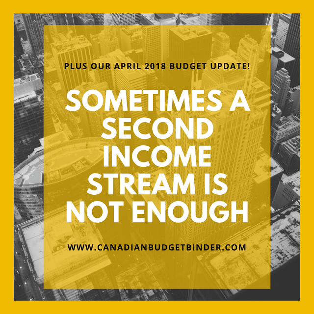 Why A Second Income Sometimes Isn't Enough: April 2018 Budget Update