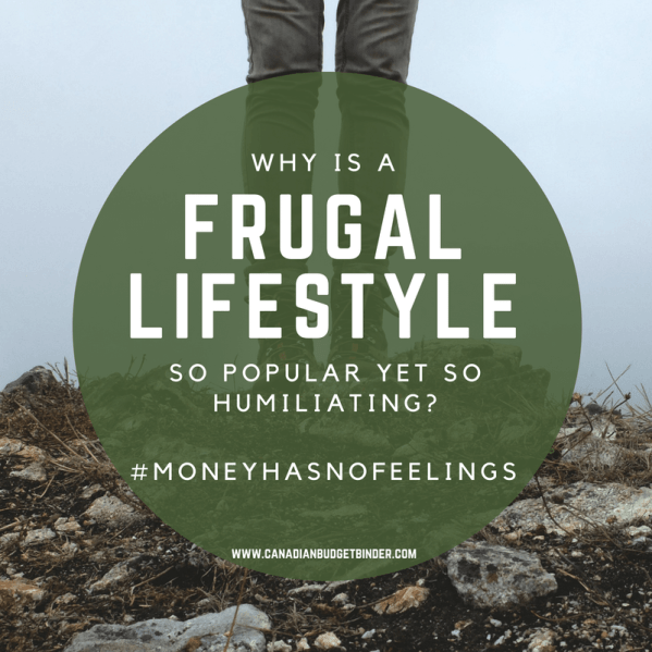 why is a frugal lifestyle so popular yet so humiliating