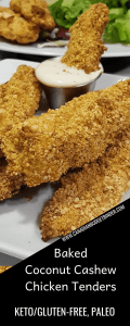 Baked Coconut Cashew Keto Chicken Tenders infographic