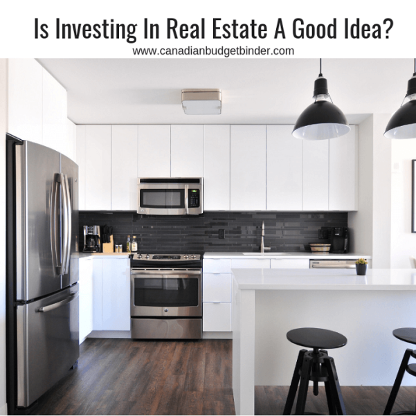 Is Investing In Real Estate A Good Idea