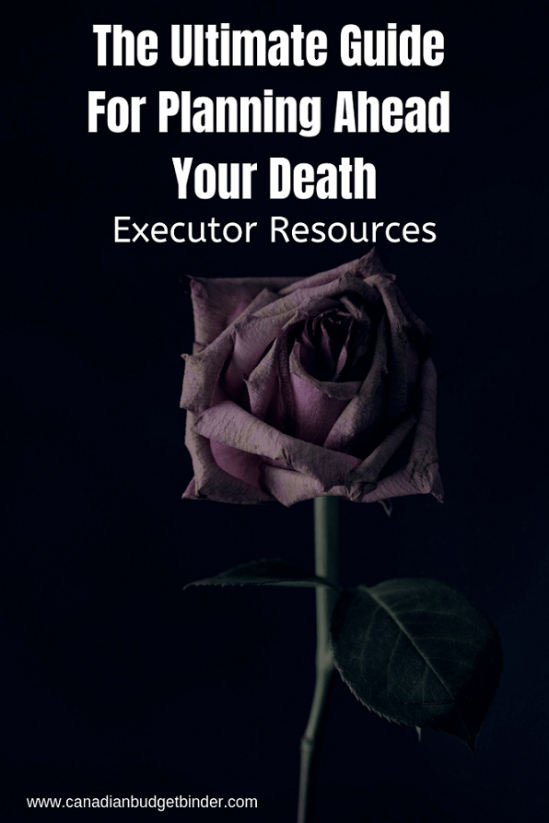 The Ultimate Guide For Planning Ahead Your Death executor resources