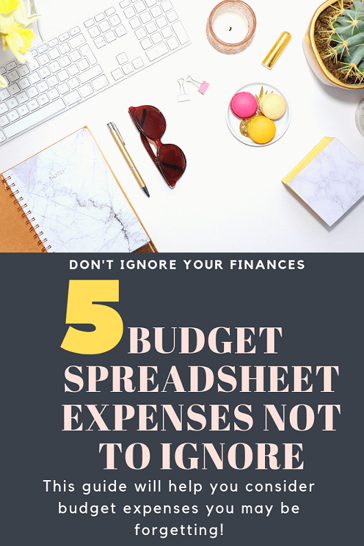 5 budget spreadsheet expenses not to ignore