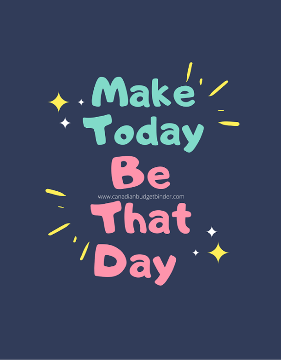 Make That Day Be Today