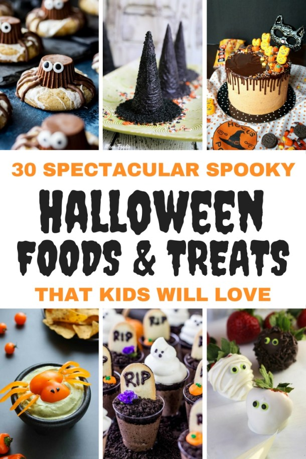 30 Spectacular & Spooky Halloween Food & Treats Kids Will LOVE