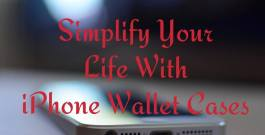 Simplify your life with iPhone wallet cases