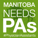 Manitoba Needs PAs