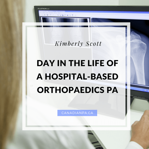 Day in the Life of an Ortho PA