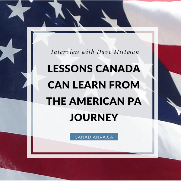 What Canada can learn from the American PA Journey