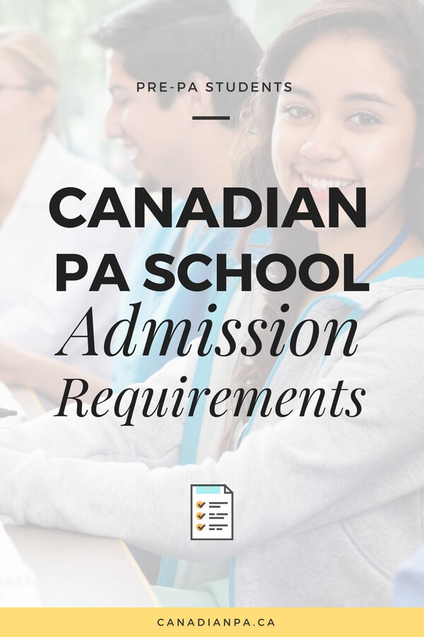 Canadian Physician Assistant Program Admission Requirements