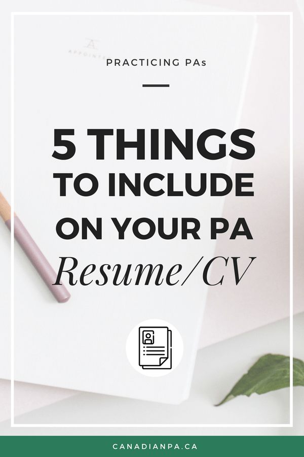 5 Things to Include on your Physician Assistant Resume