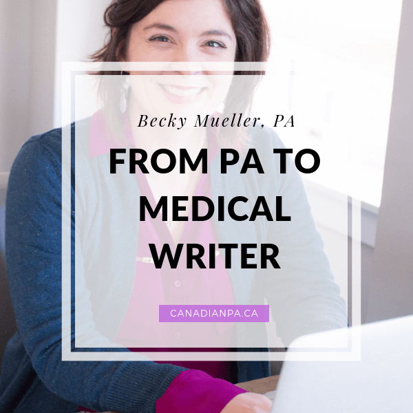 Becky Mueller - From Physician Assistant to Medical Writer