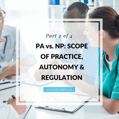 Nurse Practitioner vs Physician Assistant - Scope of Practice, Autonomy and Regulation (1)