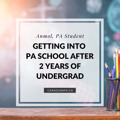 GETTING INTO PA SCHOOL AFTER 2 YEARS OF UNDERGRAD