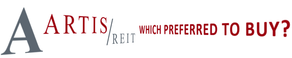 Which Artis Reit Preferred should I Buy -https://canadianpreferredshares.ca/rank-artis-reit-preferreds/which-artis-reit-preferred-should-i-buy/