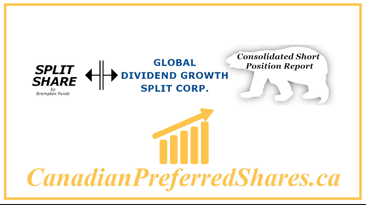 https://canadianpreferredshares.ca/rank-global-dividend-growth-split-corp-preferreds/global-dividend-growth-split-corp-preferreds-consolidated-short-position-report