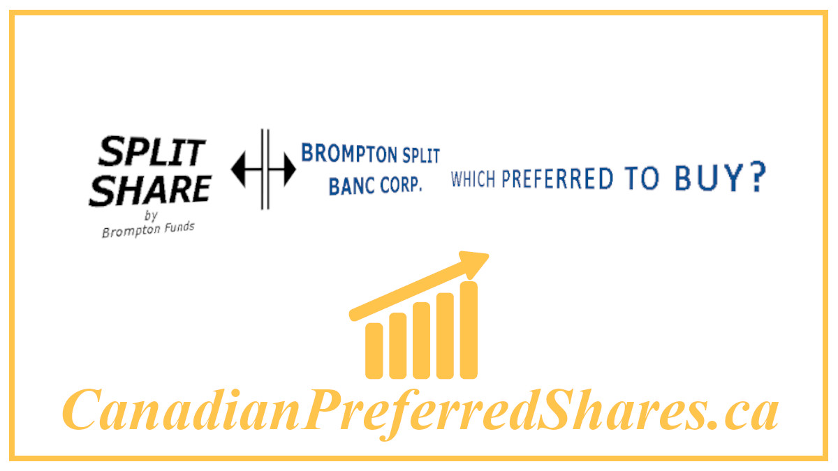 Which E Split Corp Preferred Should I Buy - https://canadianpreferredshares.ca/