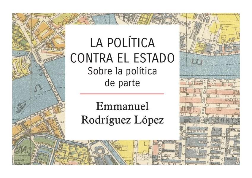 Libro la politica contra el estado