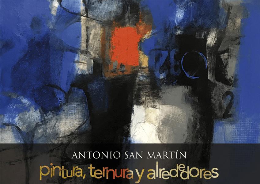 """Exposición""""Pintura,ternurayalrededores"""",deAntonioSanMartín"""
