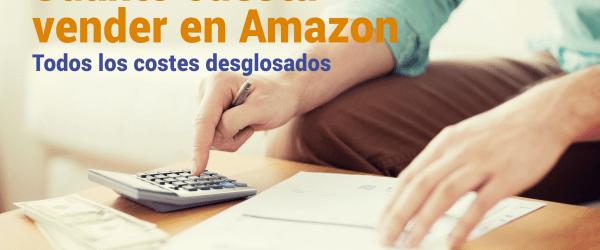 Cuanto cuesta vender en Amazon