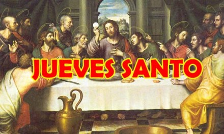 La Semana Santa, Que se celebra el Jueves Santo