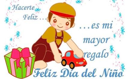 Frases del Dia del Niño, Feliz Dia del Niño