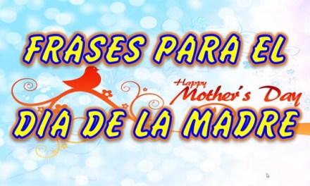 Feliz Dia de la Madre, Frases para el Dia de la Madre Linda, Preciosa y Amorosa